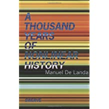 Thousand Years of Nonlinear History (Swerve Editions)