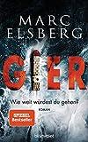 GIER - Wie weit würdest du gehen?: Roman - Der neue Bestseller vom Blackout-Autor