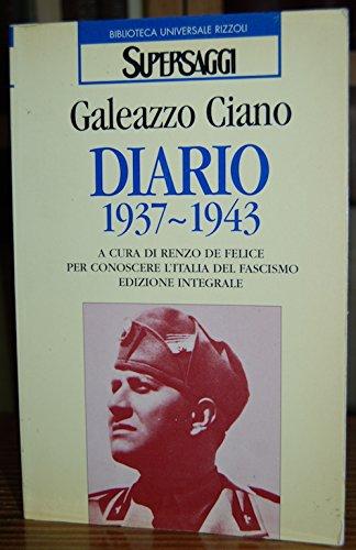 DIARIO 1937-1943. A cura di Renzo de Felice per conoscere l'Italia del fascismo