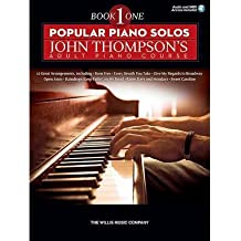 [(Popular Piano Solos: John Thompson's Adult Piano Course - Book 1 (Book/Online Audio))] [Author: John Thompson] published on (March, 2015)