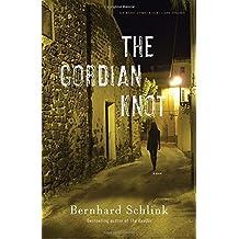The Gordian Knot (Vintage Crime/Black Lizard Original) by Bernhard Schlink (2010-12-07)
