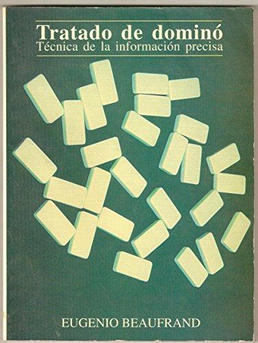 Tratado de Dominó: Técnica de la Información Precisa eBook ...