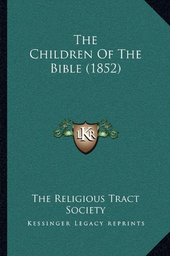 The Children of the Bible (1852)