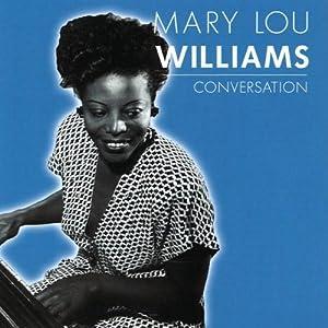 Mary Lou Williams -  Marian McPartland`s Piano Jazz Radio Broadcast