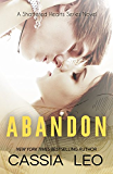 Abandon (Shattered Hearts Book 5)