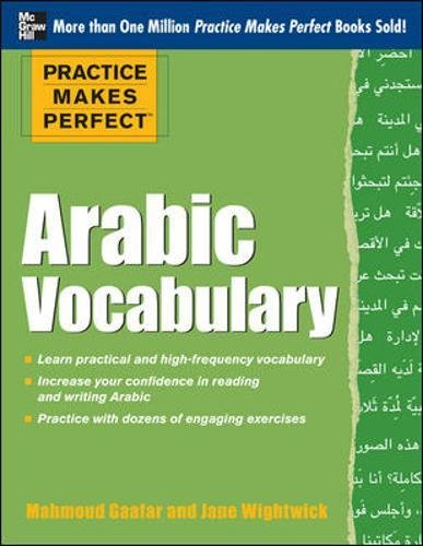 Practice Makes Perfect Arabic Vocabulary: With 145 Exercises (NTC Foreign Language)
