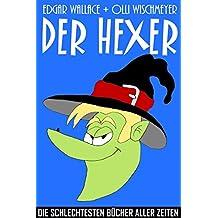 Der Hexer: Die schlechtesten Bücher aller Zeiten