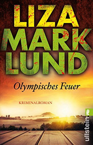 Olympisches Feuer (Ein Annika-Bengtzon-Krimi 1): Alle Infos bei Amazon