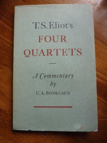 T.S. Eliot's Four quartets: A commentary