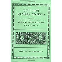 Ab urbe condita Books I-V (Scriptorum Classicorum Bibliotheca Oxoniensis)