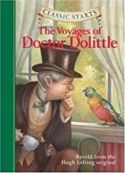 Classic Starts: The Voyages of Doctor Dolittle: Retold from the Hugh Lofting Original