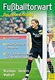 Fußballtorwart: Das neue Training