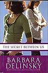 The Secret Between Us par Delinsky