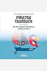 Piratentagebuch - Dein Reiseeintragbuch für Kreuzfahrten und Meerreisen (No. 5) Taschenbuch