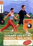 Schlank und fit mit Nordic Walking mit DVD
