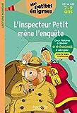 L'inspecteur Petit mène l'enquête - CE1 et CE2