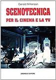 Scenotecnica per il cinema e la Tv