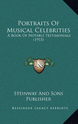 portraits-of-musical-celebrities-a-book-of-notable-testimonials-1915