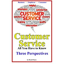 Customer Service - Three Perspectives: All You Have to Know: Volume 7