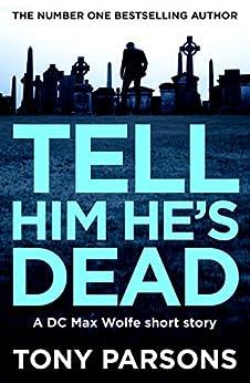 Tell Him He's Dead