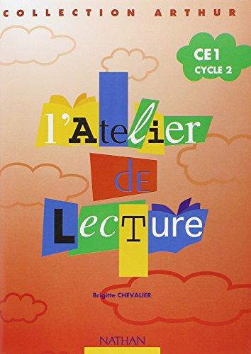 L'atelier de lecture Arthur CE1 : cahier élève