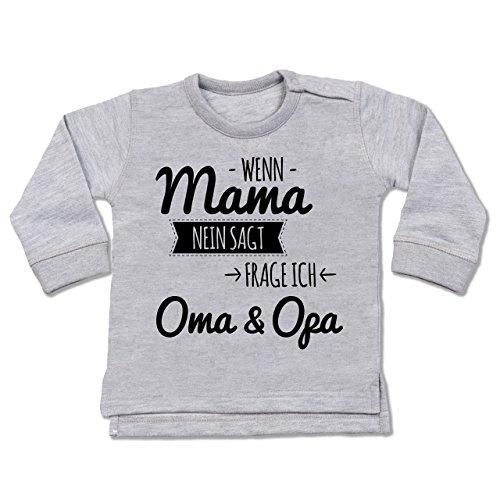 Shirtracer Sprüche Baby - Wenn Mama Nein SAGT frag ich Oma und Opa - 18-24 Monate - Grau meliert - BZ31 - Baby Pullover