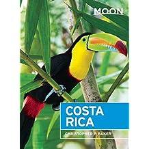 Moon Costa Rica (Moon Handbooks) by Christopher P. Baker (2015-11-03)