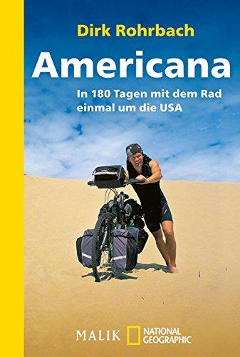 Americana: In 180 Tagen mit dem Rad einmal um die USA