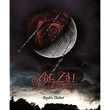 Bit-lit !: L'Amour des Vampires