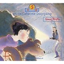 De vijf en de Geheime Doorgang / druk Heruitgave: 1 mp3 luistercd