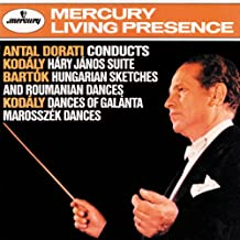 Hary Janos Suite;Hungarian Sketches And Roumanian Dances;Dances Of Galanta;Marosszek Dances