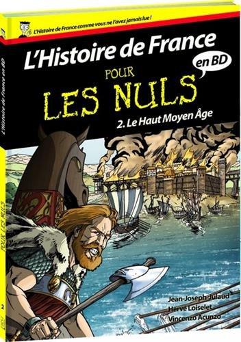 Histoire de France en BD Pour les Nuls - Tome 2 : Le Haut Moyen Âge (02)