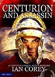 Centurion and Assassin: Volume 1 (Re-Edited) (English Edition)