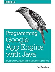 [(Programming Google App Engine with Java)] [By (author) Dan Sanderson] published on (July, 2015)