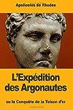 L'Expédition des Argonautes: ou la Conquête de la Toison d'or