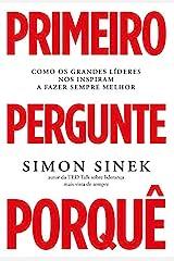 Primeiro Pergunte Porquê (Portuguese Edition) Kindle Edition