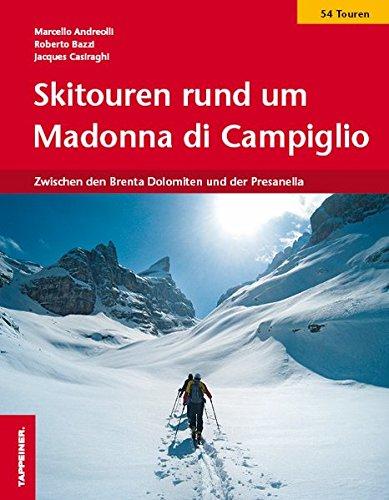Skitouren rund um Madonna di Campiglio - Zwischen den Brenta-Dolomiten und der Presanella