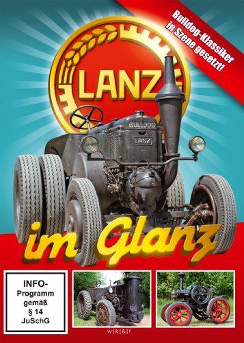 Lanz im Glanz - Bulldog-Klassiker in Szene gesetzt!