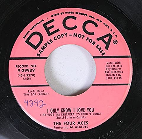 The Four Aces 45 RPM I Only Know I Love You / Dreamer