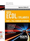 Nuova ECDL. Syllabus 6. Base + full standard extension