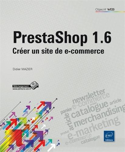 Prestashop 1.6 - Créer un site de e-commerce