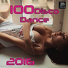 100 Disco Dance 2016