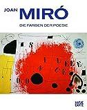 Joan Miró: Die Farben der Poesie - Jean-Louis Prat