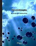 Ozonoterapia (Spanish Edition)