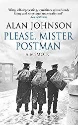 Please, Mister Postman by Alan Johnson (4-Jun-2015) Paperback