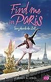 Find me in Paris - Tanz durch die Zeit Bild
