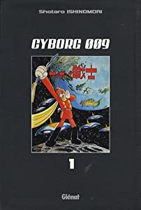 Cyborg 009 Edition simple Tome 1