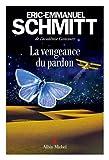 vignette de 'vengeance du pardon (La) (Eric-Emmanuel Schmitt)'
