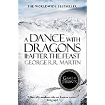 A Dance with Dragons, part 2 After the Feast (2014) (A Song of Ice and Fire, Band 5)