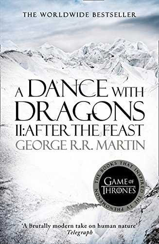 A Song of Ice and Fire 05. A Dance with Dragons Part 2. After the Feast par  George R. R. Martin